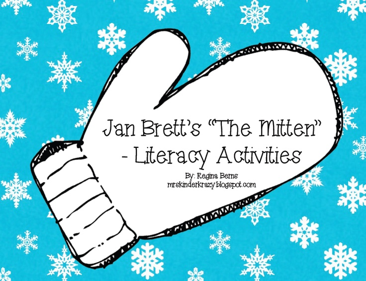 "Kinder Krazy: Jan Brett's ""The Mitten"" - Literacy Activities"