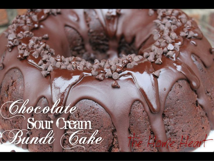 Chocolate Sour Cream Bundt Cake- make soon!!!!! and for Billy's ...