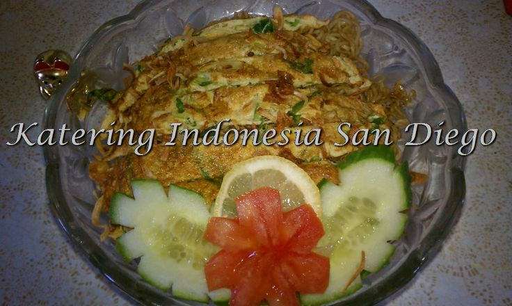 Mie Goreng/ Fried Noodles.   Katering Indonesia San Diego   Pinterest