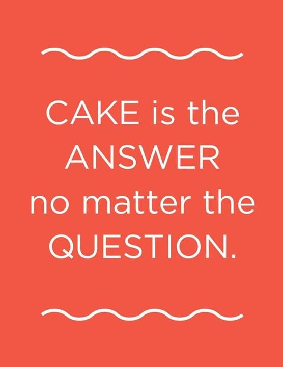 Cake Pic With Quotes : Funny Quotes About Cake. QuotesGram