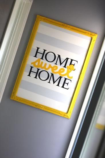 gray yellow home sweet home art http://loveandrenovations.com/2012/03/home-sweet-home/