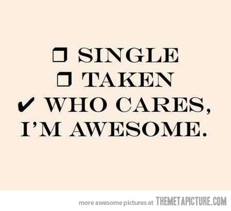 Who Cares  , I M Awesome.