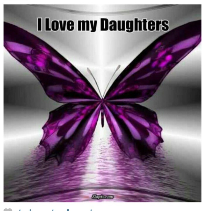i love my daughters quotes and other funnies pinterest