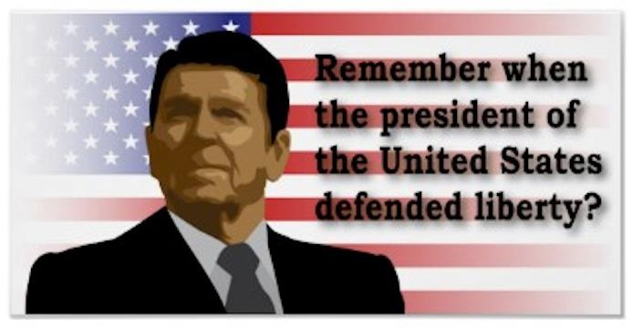 Remember when we had a President of the United States who Defended Liberty....When we had a President who loved and adhered to the Constitution. Remember when we had a President who didn't think it was just a list of suggestions, but actually believed in it as it was written. Yes, We remember Ronald Reagan! Don't you wish we would have another President like Reagan who DEFENDED LIBERTY and the Constitution and took the oath to DEFEND AMERICA seriously!!! Yes we miss Reagan.