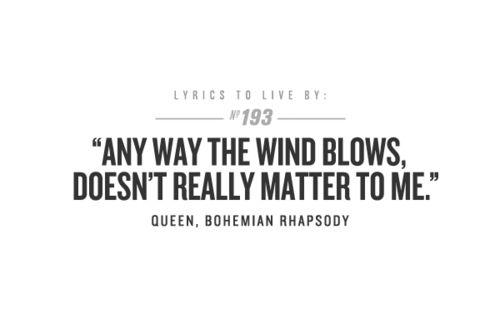 Queen Lyrics Quotes bohemian rhapso...
