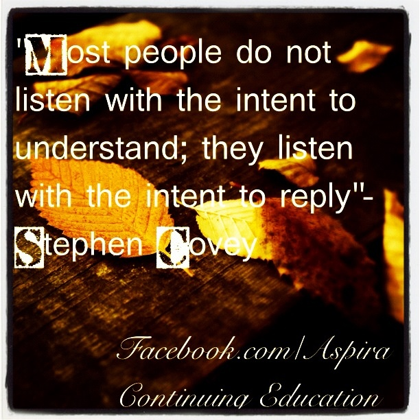 Stephen Covey Listening Quote