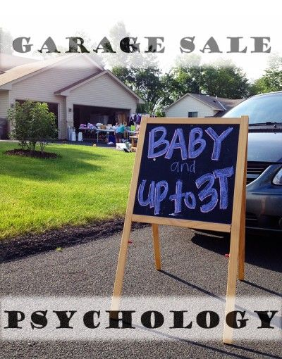 The psychology behind hosting a garage sale.