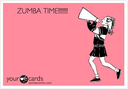 ZUMBA TIME!!!!!!!!