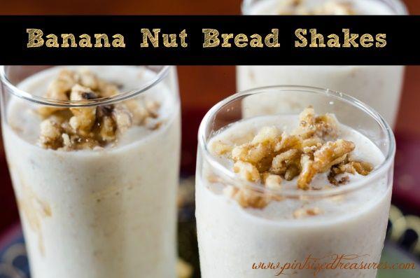 Banana Nut Bread Shakes | Pint Sized Treasures