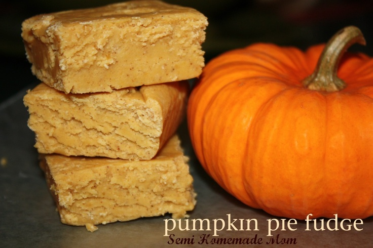 Pumpkin Pie Fudge from Semi Homemade Mom ... still hooked on pumpkin ...