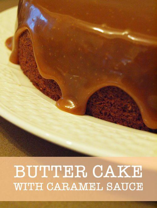 Simple Butter Cake with Caramel Sauce   desserts   Pinterest