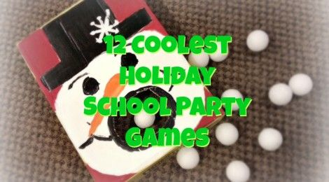 12 coolest holiday school party games christmas winter pinterest