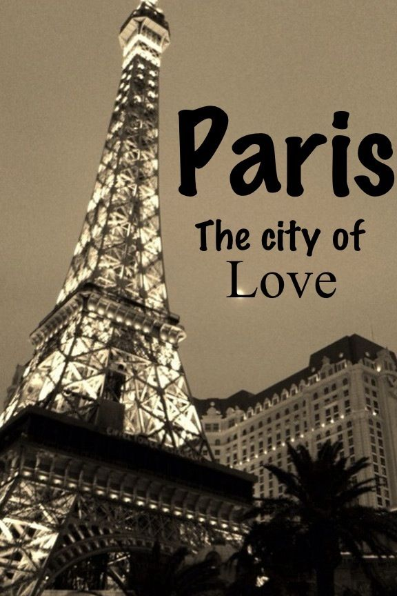 The City Of Love Paris