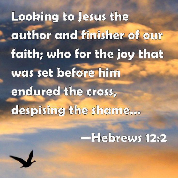 Hebrews 12:2   A new deep   Pinterest
