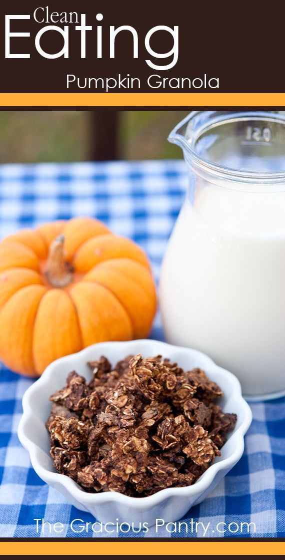 Pumpkin Granola #clean eating #clean eating recipes #eatclean #granola ...