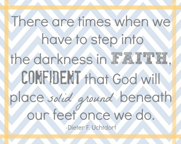 """There are times when we have to step into the darkness in faith, confident that God will place solid ground beneath our feet once we do."" #freeprintable"
