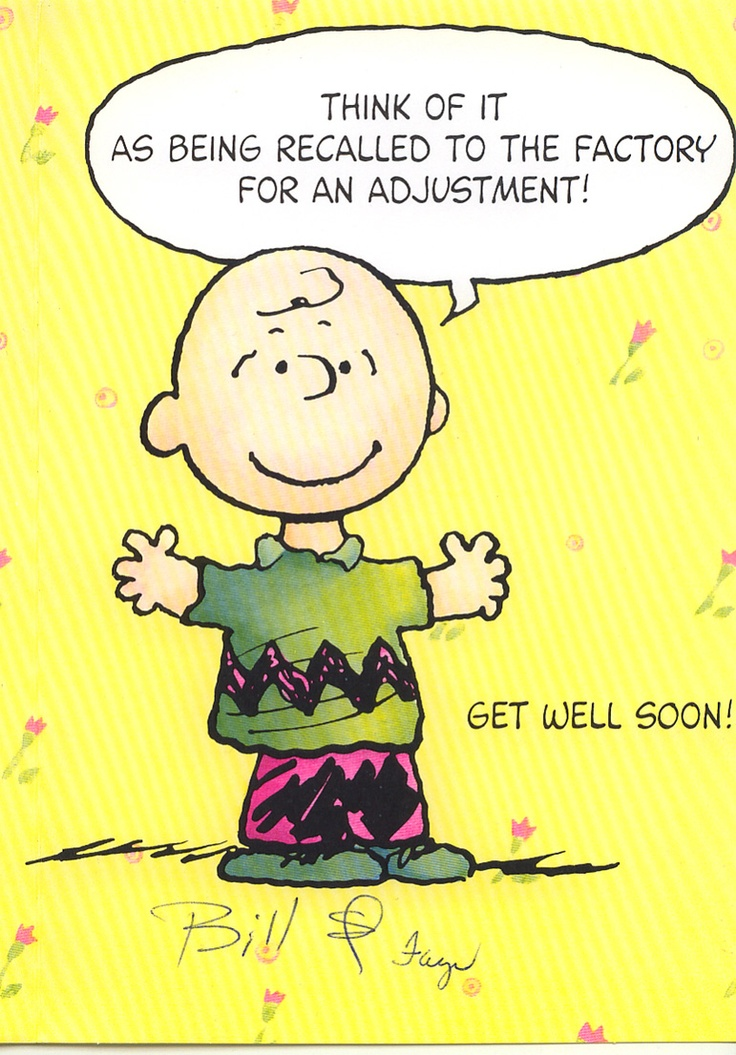Charlie Brown Knows His Stuff Stuff I Love Want Need Pinterest Get Well Get Well Soon