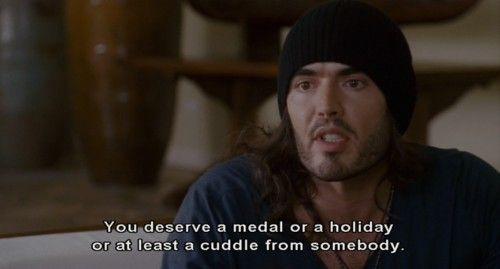 I do deserve a cuddle!