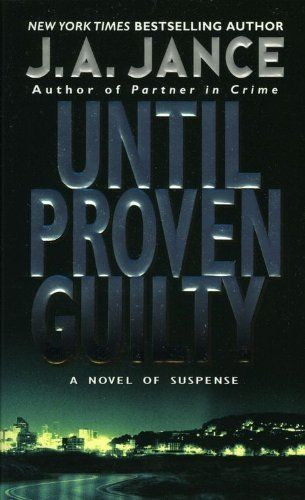 J.a. Jance Novels Until Proven Gu...