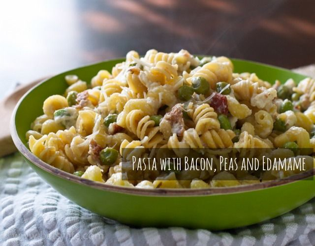 ... pantry and freezer odds and ends. Pasta with Bacon, Peas and Edamame