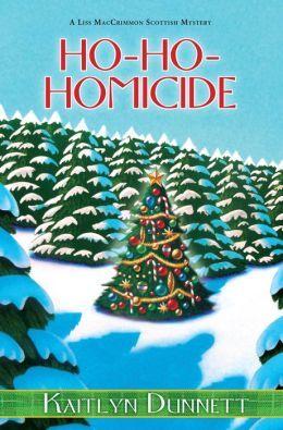Ho-Ho-Homicide (Liss MacCrimmon Mystery Series #8) by Kaitlyn Dunnett
