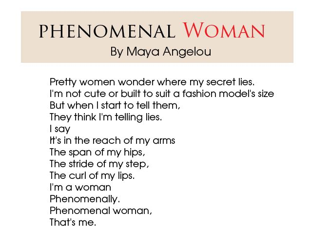 two poems on being a woman Browse through maya angelou's poems and quotes 53 poems of maya angelou phenomenal woman there is a difference between being convinced and.
