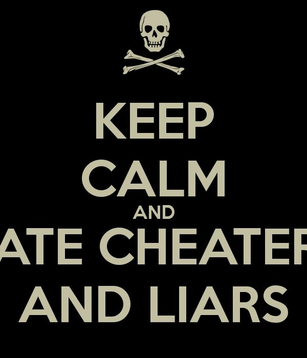 i hate liars and cheaters quotes relationship