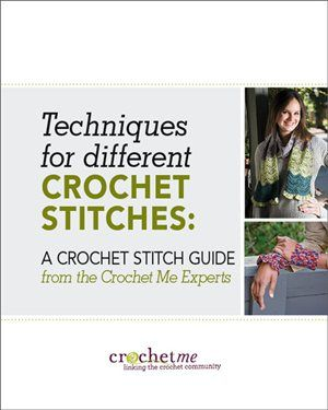 Crochet Stitches Video Download : ... crochet stitches: A Crochet Stitch Guide from the Crochet Me Experts