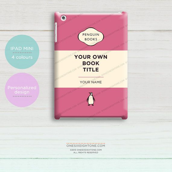 Penguin Book Cover Personalised : Personalized ipad mini case create your own classic