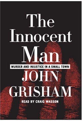 innocent man by john grisham essay