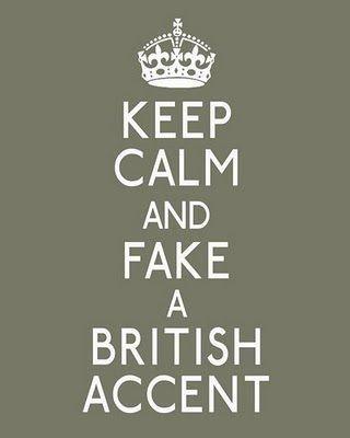 fake a british accent