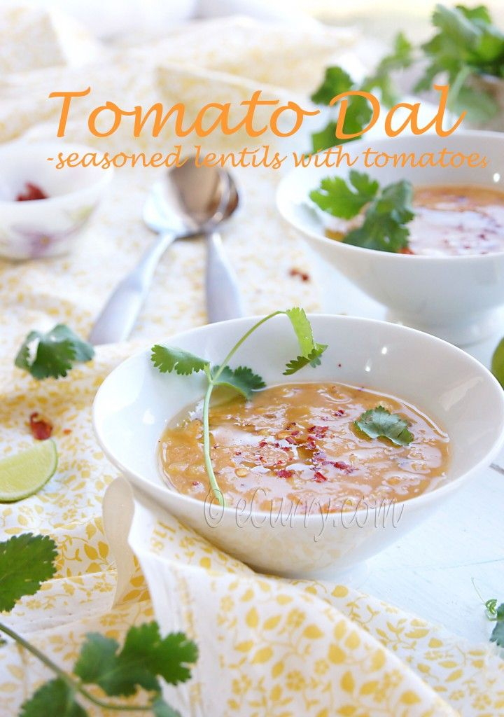tomato dal (split pigeon peas) | Soups | Pinterest
