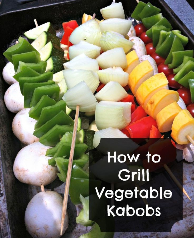 How to Grill Vegetable Kabobs | DIY & Tutorials from Frugal Upstate ...