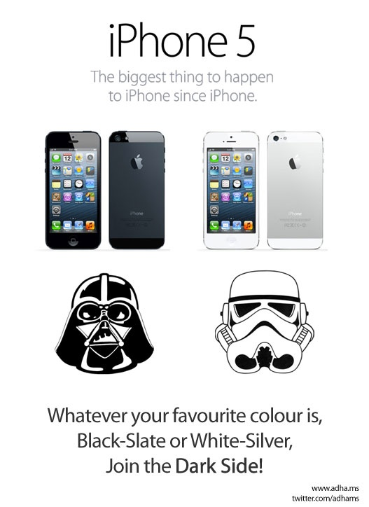 iPhone 5. Join the dark side.
