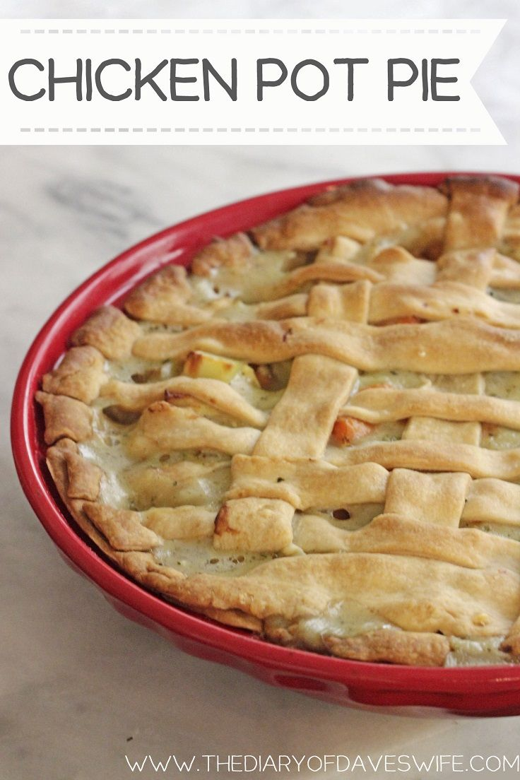 Homemade Chicken Pot Pie | Main Dishes | Pinterest