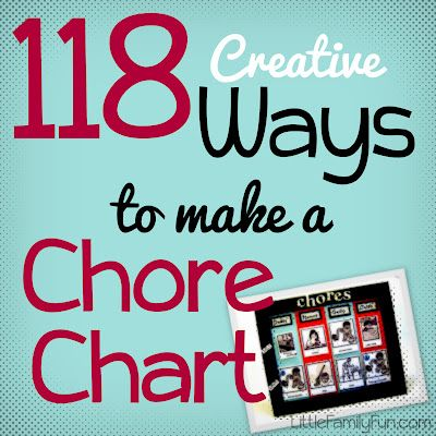 118 fun Chore Charts! So many fun and creative ideas to get kids excited about chores!