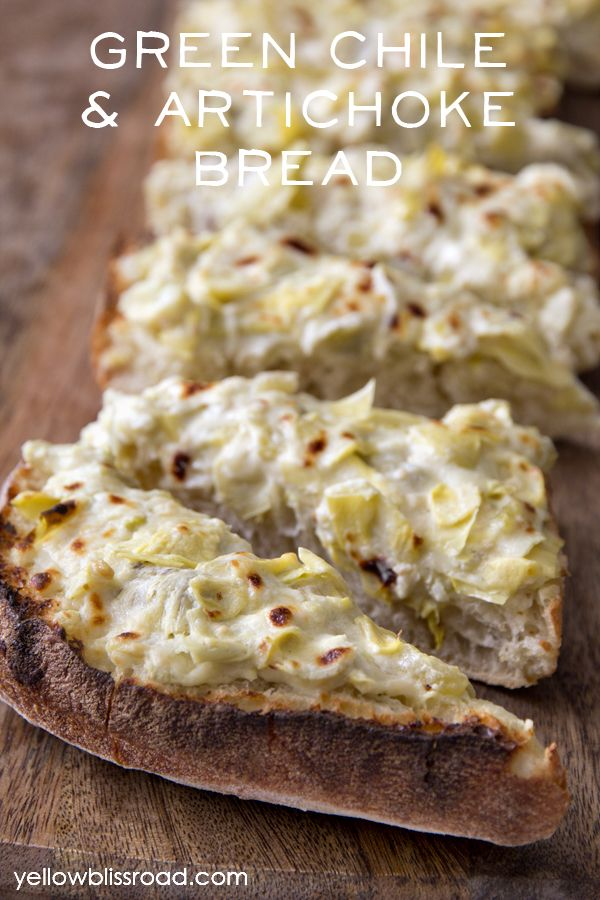Green Chile & Artichoke Bread ~ a delicious appetizer and perfect for ...