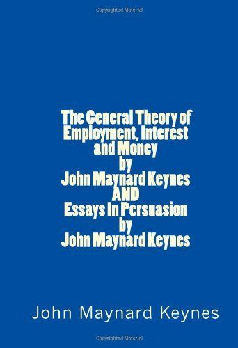 essays in persuasion john maynard keynes