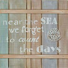 """Near the Sea we forget to count the days..."" It's so true."