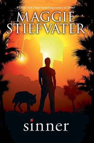 Sinner (The Wolves of Mercy Falls Companion) by Maggie Steifvater