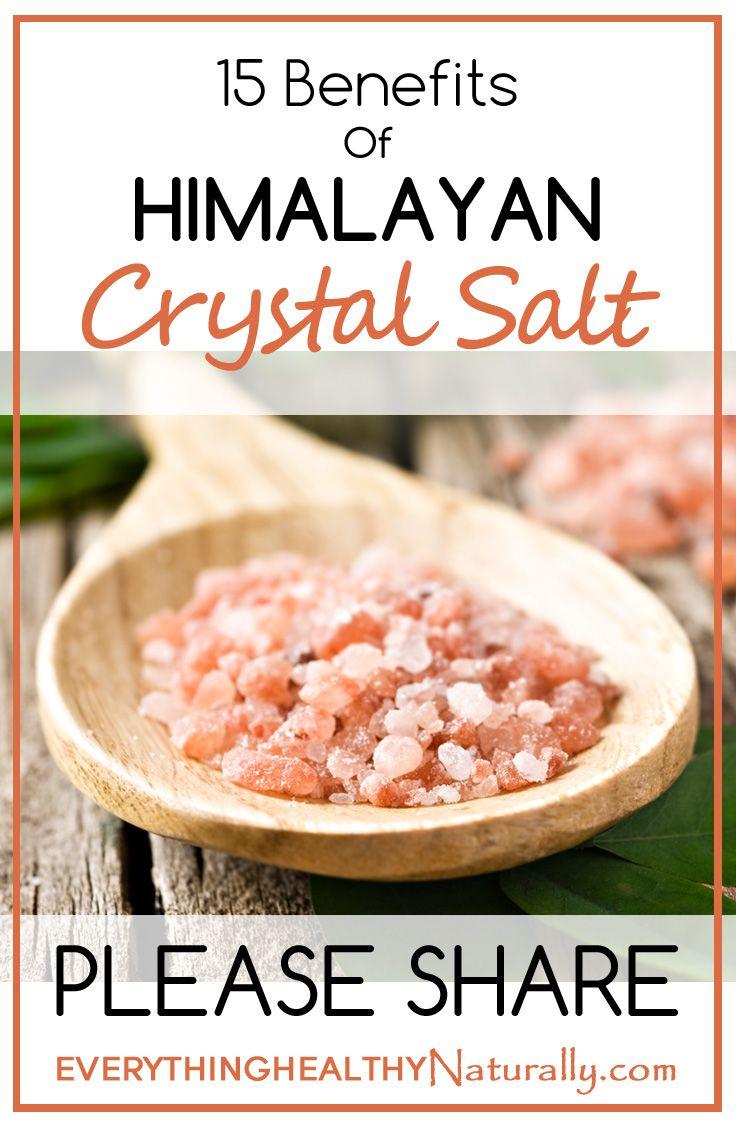 15 benefits of himalayan crystal salt http www globalhealingcenter