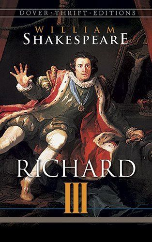 an analysis of richard iii a play by william shakespeare The character of richard iii, in william shakespeare's historical drama 'richard iii,' is one of shakespeare's most important and original characters 'richard iii' is considered by some critics to be a case study in how absolute power can corrupt absolutely, while other critics consider the play to be a portrait of absolute evil or psychopathy.