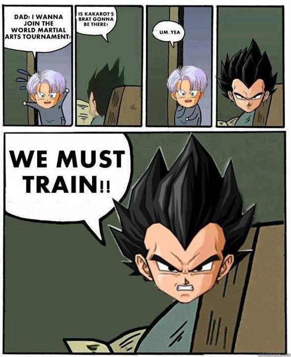 Funny Dragon Ball Z Memes : We must train dbz memes dragon ball z dragonball