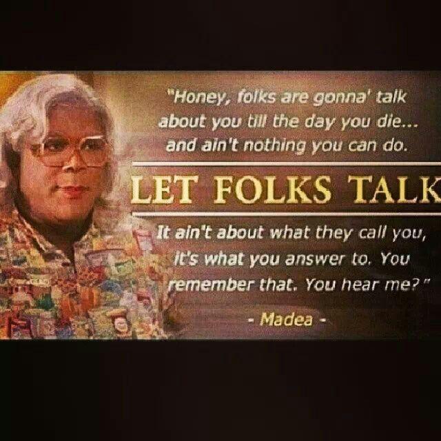 Madea Quotes On Friendship. QuotesGram