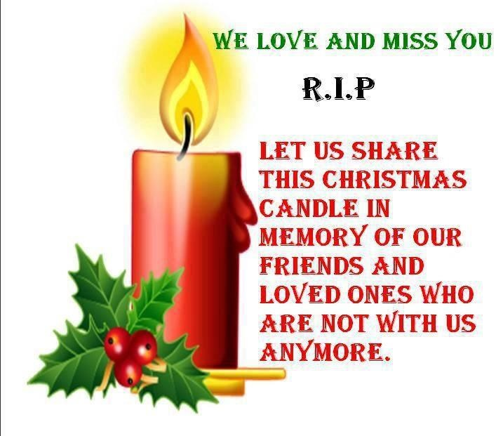 Lost Loved Ones Christmas Quotes : In Loving Memory! Christmas Pinterest