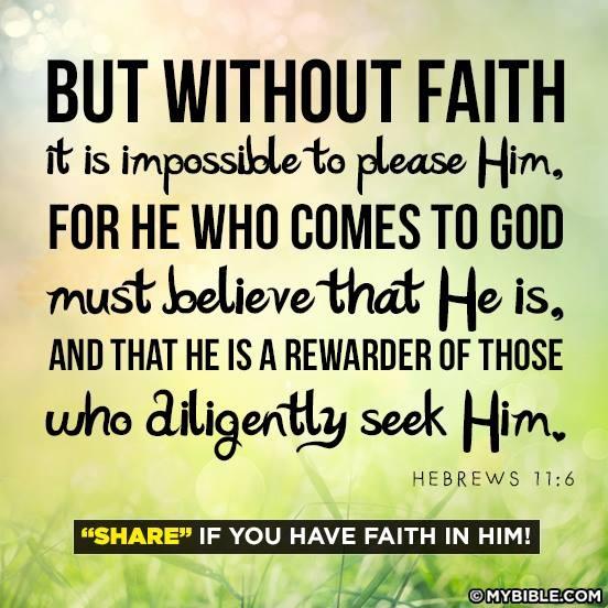 Hebrews 11:6 | Scriptures and Prayers | Pinterest