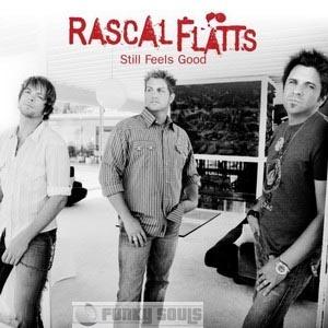 Rascle Flatts :)