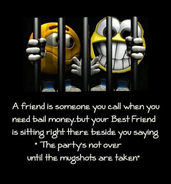 Best Friend Jail Quote
