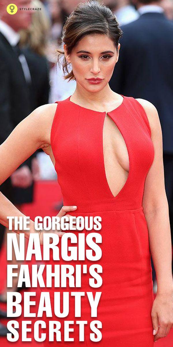 The Gorgeous Nargis Fakhri's Beauty Secrets