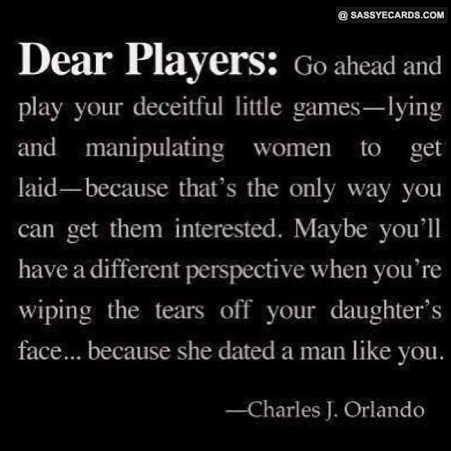 Found on Uploaded by userQuotes About Players Guys
